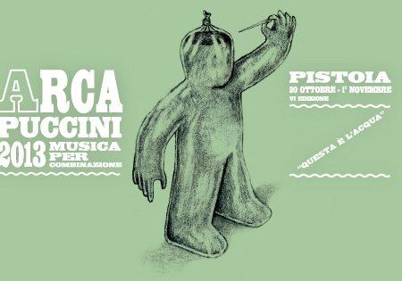 Arca Puccini 2013 – Questa è l'acqua