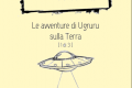 Briciole n. 4 - Le avventure di Ugruru sulla Terra