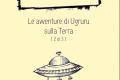 Briciole n. 5 - Le avventure di Ugruru sulla Terra [2 di 3]