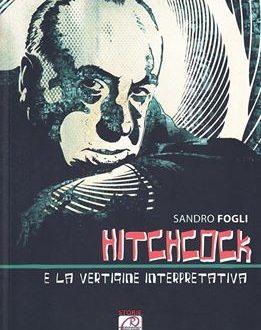 Alfred Hitchcock e la vertigine interpretativa