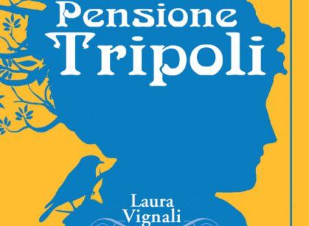 Pensione Tripoli di Laura Vignali