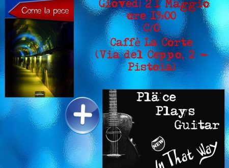 Come la pece + Pläce Plays Guitar