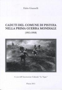 Caduti del comune di Pistoia nella Prima Guerra Mondiale