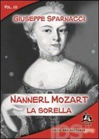 Nannerl Mozart – La sorella