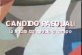 Candido Pasquali - la figura tra spazio e tempo