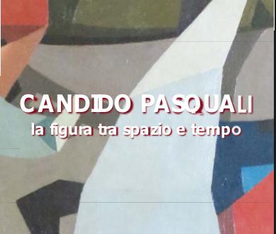 Candido Pasquali – la figura tra spazio e tempo