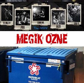 Republic trash + Fratelli Raudo + The NION al Megik Ozne