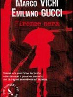 La Firenze nera di Gucci e Vichi
