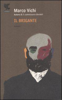 Il brigante – intervista a Marco Vichi