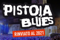 Annullato il Pistoia Blues 2020